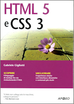 HTML e CSS, di Gabriele Gigliottii, edito da Apogeo